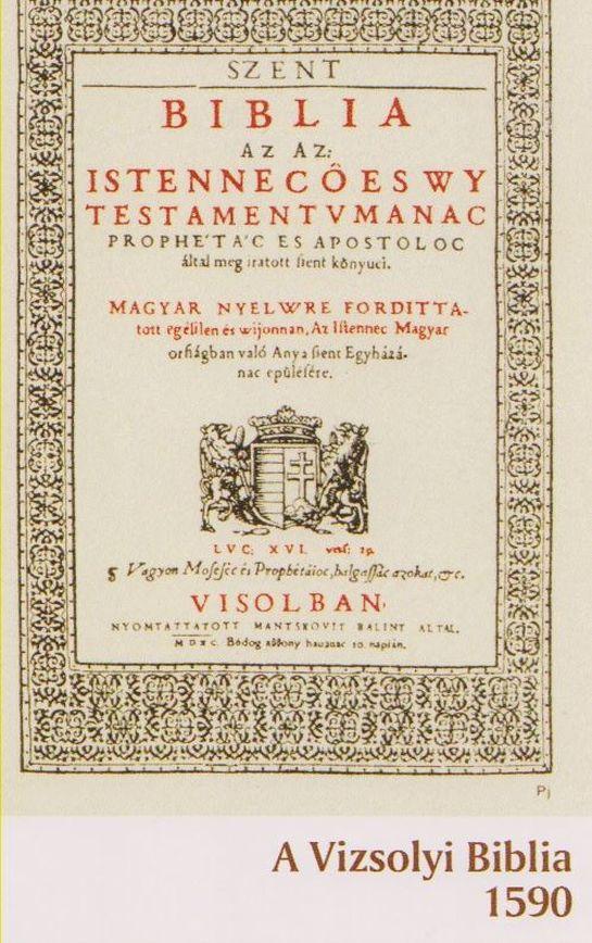 Bukarestben tekinthető meg a Vizsolyi Biblia