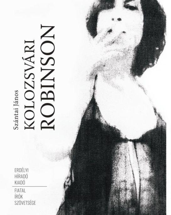 Robinson, hübrisz, Diána – az Észpresszóban: Szántai János