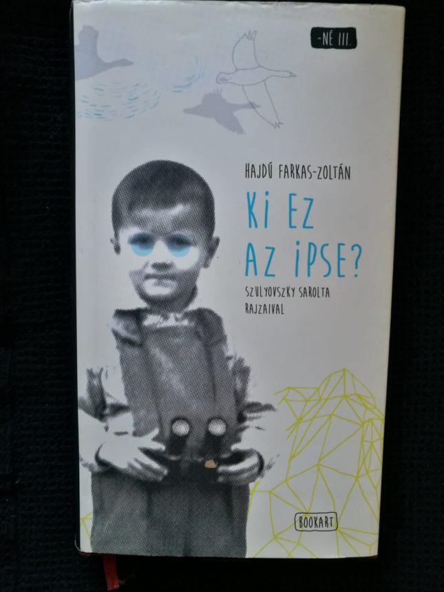 Ki ez az ipse? – Hajdú Farkas Zoltán kötetéről